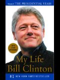 My Life: The Presidential Years: Volume II: The Presidential Years