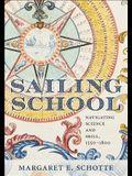 Sailing School: Navigating Science and Skill, 1550-1800