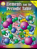 Elements and the Periodic Table, Grades 5 - 12: What Things Are Made of