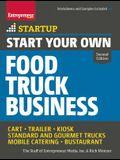 Start Your Own Food Truck Business: Cart - Trailer - Kiosk - Standard and Gourmet Trucks - Mobile Catering - Bustaurant
