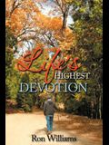 Life's Highest Devotion