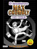 El Desastroso Max Crumbly #2: Caos Escolar