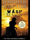 Wasp Season - Large Print