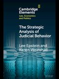The Strategic Analysis of Judicial Behavior: A Comparative Perspective