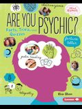 Are You Psychic?: Facts, Trivia, and Quizzes