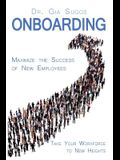 Onboarding: A Flightplan for Taking Your Workforce to New Heights