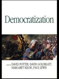 Democratization: Essays on Ethnics and Politics