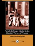 Female Suffrage: A Letter to the Christian Women of America