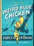 The Case of the Weird Blue Chicken: The Next Misadventure