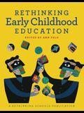 Rethinking Early Childhood Education