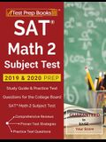 SAT Math 2 Subject Test 2019 & 2020 Prep: Study Guide & Practice Test Questions for the College Board SAT Math 2 Subject Test
