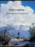 Nepal Langtang - Minne paratiisi on kadonnut