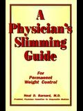 A Physician's Slimming Guide: For Permanent Weight Control
