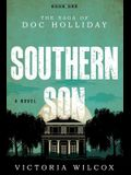 Southern Son: The Saga of Doc Holliday