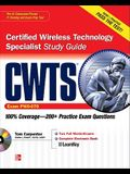 Cwts Certified Wireless Technology Specialist Study Guide (Exam Pw0-070) [With CDROM]