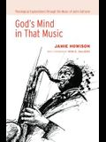God's Mind in That Music