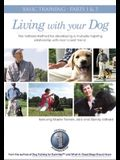 Living with Your Dog