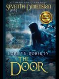 Seventh Dimension - The Door: A Young Adult Fantasy
