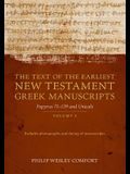 The Text of the Earliest New Testament Greek Manuscripts: Volume 2, Papyri 75--139 and Uncials