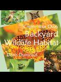 Create Your Own Backyard Wildlife Habitat