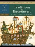 Traditions & Encounters: A Global Perspective on the Past, Vol. 1 From the Beginning to 1500