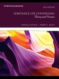 Substance Use Counseling: Theory and Practice (6th Edition) (What's New in Counseling)
