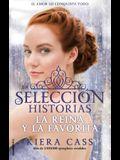 Reina y La Favorita, La. Historias de La Seleccion Vol. 2
