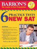 Barron's 6 Practice Tests for the New Sat, 2nd Edition