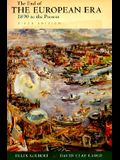 The End of the European Era: 1890 to the Present (Fifth Edition)  (The Norton History of Modern Europe)
