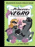 La Princesa de Negro Y Los Conejitos Hambrientos / The Princess in Black and the Hungry Bunny Horde