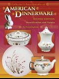 Collector's Encyclopedia of American Dinnerware: Identification and Values