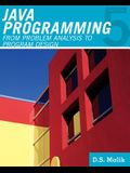 Java(tm) Programming: From Problem Analysis to Program Design