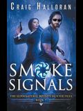 The Supernatural Bounty Hunter Files: Smoke Signals (Book 7 out of 10)