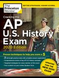 Cracking the AP U.S. History Exam, 2020 Edition: Practice Tests & Prep for the New 2020 Exam