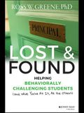 Lost and Found: Helping Behaviorally Challenging Students (And, While You're at It, All the Others)