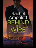 Behind the Wire: A Dan Taylor thriller