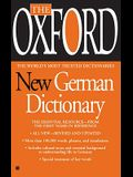 The Oxford New German Dictionary: The Essential Resource, Revised and Updated