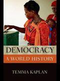 Democracy: A World History