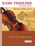 Basic Fiddlers Philharmonic Old-Time Fiddle Tunes: Viola