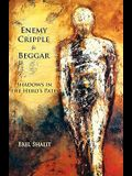 Enemy, Cripple, Beggar: Shadows in the Hero's Path