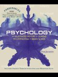 Psychology: An Illustrated History of the Mind from Hypnotism to Brain Scans (Ponderables: 100 Discoveries That Changed History)