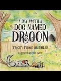 A Day With A Dog Named Dragon