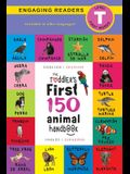 The Toddler's First 150 Animal Handbook: Bilingual (English / Spanish) (Inglés / Español): Pets, Aquatic, Forest, Birds, Bugs, Arctic, Tropical, Under