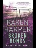Broken Bonds: A Thrilling Romantic Suspense Novel