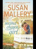 Second Chance Girl: A Modern Fairy Tale Romance