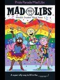 Pride Parade Mad Libs