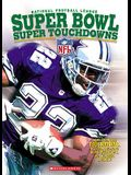 NFL Super Bowl Super Touchdowns