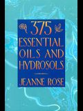 375 Essential Oils for Aromatherapy