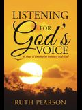 Listening for God's Voice: 40 Days of Developing Intimacy with God