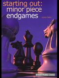 Starting Out: Minor Piece Endgames
